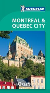 Michelin Green Guide - Quebec & Montreal