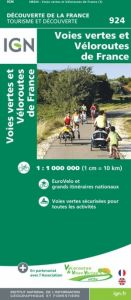 IGN Discovery Of France - Greenways and Cycle Routes of France Map (924)