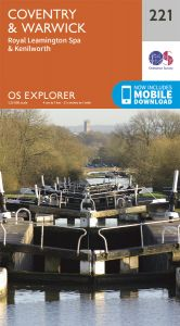 OS Explorer - 221 - Coventry & Warwick
