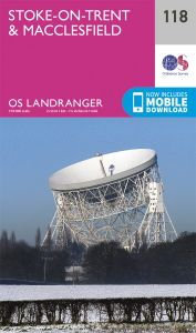OS Landranger - 118 - Stoke-on-Trent & Macclesfield