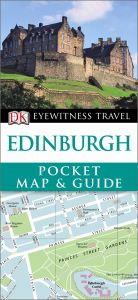 DK - Eyewitness Pocket Map & Guide - Edinburgh