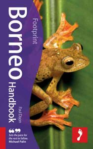 Footprint Travel Handbook - Borneo