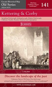 Cassini Old Series - Kettering & Corby (1824-1835)