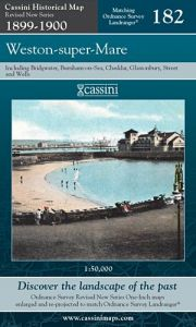 Cassini Revised New - Weston-super-Mare (1899-1900)