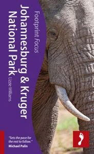 Footprint Focus Guide - Johannesburg & Krugar National Park