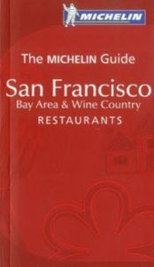 Michelin Red Guide - San Francisco