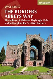 Cicerone - National Trail - The Borders Abbeys Way(NT)