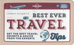 Lonely Planet - Best Ever Travel Tips