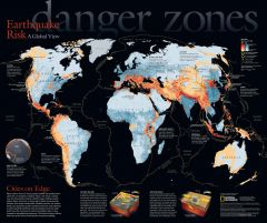 Danger Zones, Earthquake Risk, a Global View - Published 2006 Map