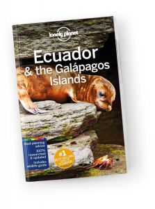 Lonely Planet - Travel Guide - Ecuador & The Galapagos Islands