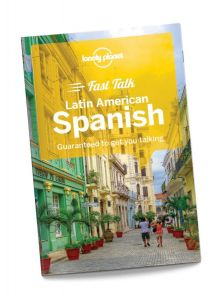 Lonely Planet - Fast Talk - Latin American Spanish