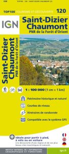 IGN Top 100 - St-Dizier / Chaumont