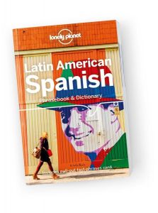 Lonely Planet - Phrasebook & Dictionary - Latin American Spanish