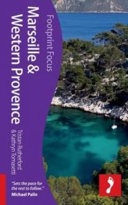Footprint Focus Guide - Marseille & Western Provence