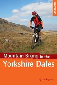 Cicerone Mountain Biking In The Yorkshire Dales
