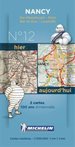 Michelin Historical Map - Nancy (Pre WW1 & Today)