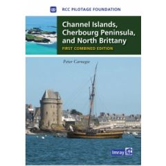Pilot Guide - Channel Islands, Cherbourg Peninsula And North Brittany
