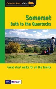 Crimson Short Walks - Somerset - from Bath to the Quantocks