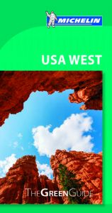 Michelin Green Guide - USA West