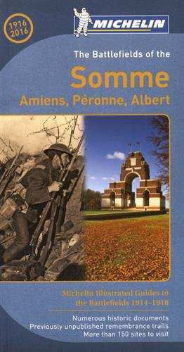 Michelin Historical Guide - Battlefields Of The Somme (1914-1918)