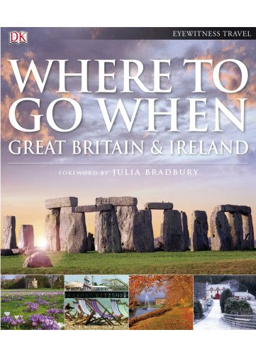 DK - Eyewitness Travel Guide - Where To Go: GB & Ire