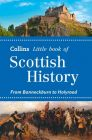 Collins - Little Book Of Scottish History