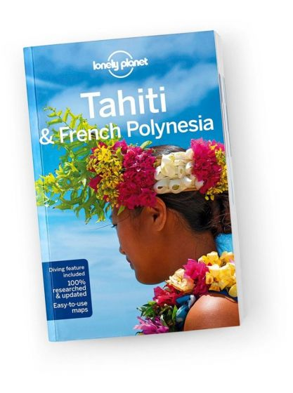 Lonely Planet - Travel Guide - Tahiti