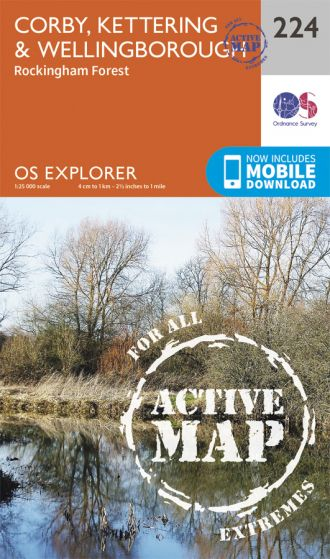 OS Explorer Active - 224 - Corby, Kettering & Wellingborough
