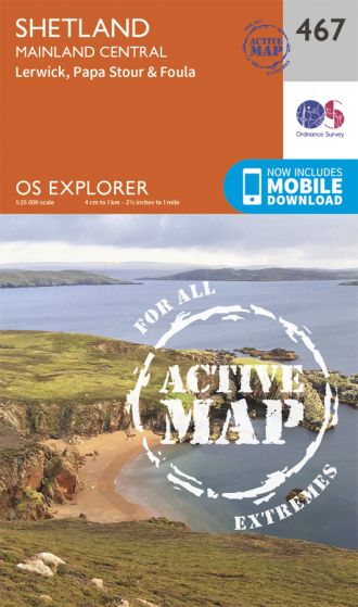 OS Explorer Active - 467 - Shetland - Mainland Central