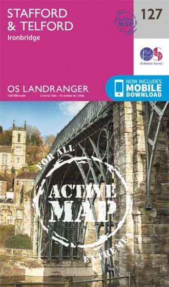 OS Landranger Active - 127 - Stafford & Telford, Ironbridge